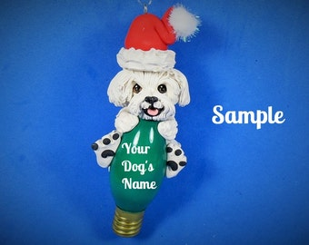 Maltese Dog Santa Christmas Holidays Light Bulb Ornament Sally's Bits of Clay PERSONALIZED FREE with dog's name