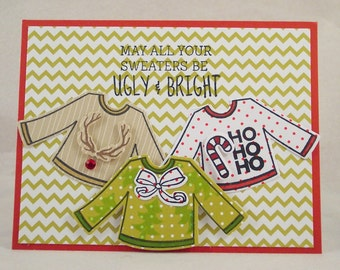 Ugly Christmas Sweater Card - Funny Christmas Card - Humorous Christmas Card - Ugly Sweater Card - Christmas Greeting Card - Hand Stamped