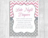 Printable 8x10 Late Night Diapers Baby Shower Sign in Pink and Gray Chevron and Polka Dots - Funny Advice for Mom and Dad - Instant Download