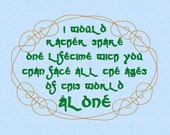 Arwen quote would rather share one lifetime with you than face all the ages of this world alone Lord of the Rings (LOTR) Machine Embroidery