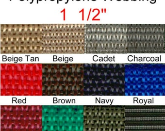 "5 Yards - 1 1/2"" - Polypropylene Webbing, 1.5, Medium Weight, Strap, Your Choice of ONE Color"