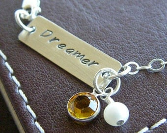 """Custom Bracelet - Personalized Sterling Silver Hand Stamped Jewelry - """"Dreamer"""" Bar Bracelet with Optional Birthstone and Pearl"""