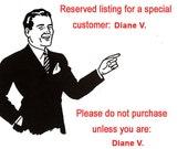 Reserved for Diane V.
