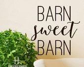 Barn Sweet Barn vinyl wall decal words, Farm Quotes, Farming Girl Gifts, Country Wedding Decor, Southern Decorations, Window Decals