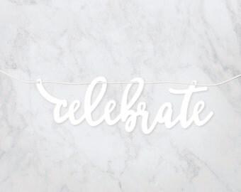 "Acrylic ""Celebrate"" calligraphy banner"