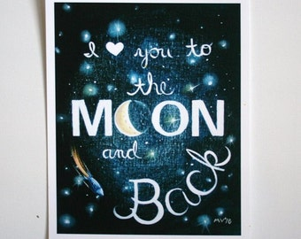 I Love you to the Moon and Back, I love you to the moon and back PRINT, to the moon and back, moon and stars print, housewares, room decor