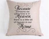 Because someone we love is in heaven Memorial Pillow Case Pillow Cover