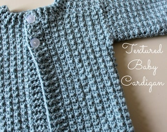 Download Now - CROCHET PATTERN Textured Baby Cardigan - Sizes 0-3, 3-6, 6-12, 12-18 mos - Pattern PDF