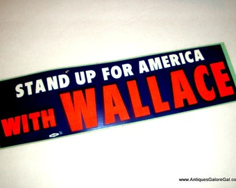 Vintage Bumper Sticker, George Wallace, Stand Up For American, 1968, Presidental Candidate, Campaign, Orange, Blue, Unused, No. 2  (866-15)