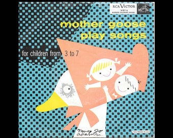 Mother Goose Play Songs for Children from 3 to 7 - Vintage 45 rpm RCA Victor Bluebird Children's Record