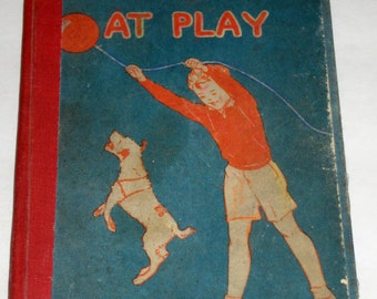 1939 Children's  School Book - Bob and Judy at Play -   Reader for Altered Art, Crafts, etc.