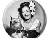 Billie Holiday holding a dog 1.75 inch pinback button