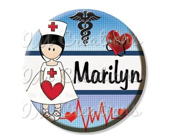 """BIG SALE - Pocket Mirror, Magnet or Pinback Button - Party Favors 2.25"""" -  Personalized Name For Nurses MR434"""