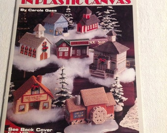 1993--Plastic Canvas--ROUND The TOWN In Plastic Canvas--VILLAGE--By Carole Gass--Book 1508--Leisure Arts--Christmas