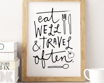 Eat Well And Travel Often. (A4 Art Print in Jet Black and Black)