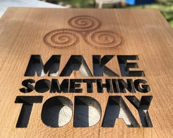 Wood Cut out- Make something today