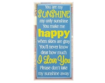 You are my Sunshine my only sunshine you make me happy ...Typography  wood sign
