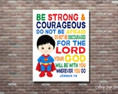 Be Strong & Courageous,Joshua 1:9,Be Strong and Courageous,Boys Superhero Nursery,INSTANT DOWNLOAD,Kids Scripture Art,Christian Nursery