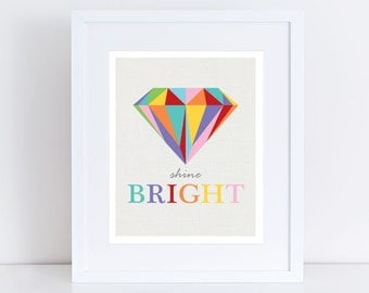 shine bright diamond print colourful artwork room decor, kids nursery art children art for girls quote saying multicoloured - rainbow bright