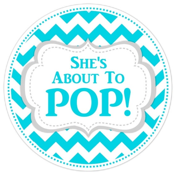 Baby shower about to pop labels teal chevron baby shower for About to pop labels