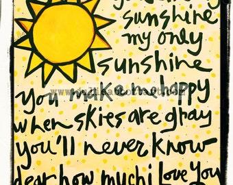 "You Are My Sunshine New!  ""Mini-s"" by Julie Abbott Art"