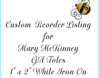 Custom Reorder Listing for Mary McKinney - GA Totes