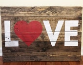 "Reclaimed wood ""Love"" sign 17x24 - Raleigh Pickup Only"