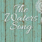Thewaterssong