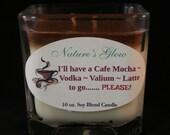 Cafe Mocha Latte Candle - Cube Soy Blend Candle - I'll Have a Cafe Mocha Vodka Valium Latte - Square Jar Candle -  Novelty Cube Candle