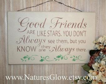 Good Friends Sign - Inspirational Sign - Friendship Sign - Gift for Friends - Best Friends Gift - Friendship Gift - Best Friend Gift Ideas