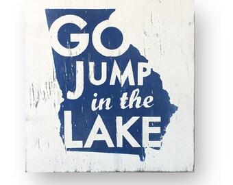 Georgia- Go Jump in the Lake  14 x 16