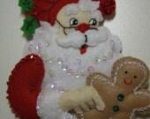 Felted SANTA  WITH GINGERBREAD Boy Ornament