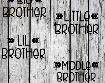 SVG, PNG, DXF, Big Brother, Little Brother, Lil Brother, Middle Brother, Silhouette Cut File, Cricut Cut File, vector, Siblings, Brothers