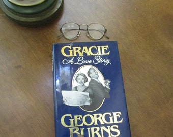 Gracie – A Love Story – by George Burns – Hardcover Book – Biography of Gracie Allen of Burns & Allen Entertainers