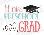SVG DXF Commercial/Personal Use Lil Miss Preschool Grad Silhouette Cameo cut file
