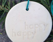 Porcelain Happy Happy Gift Tag/Ornament