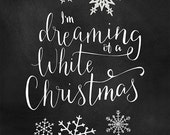 Christmas Print, Chalkboard Printable, White Christmas, Hand Lettered Print, Christmas Song Printable, Christmas Carol INSTANT DOWNLOAD