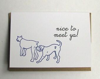 Nice to Meet Ya Card