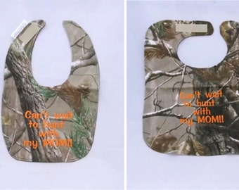 Can't Wait to Hunt With my MOM - Large OR Small Baby Bib - orange lettering