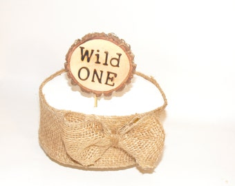 Wild One Birthday Cake Topper ~  Birthday Cake Topper ~ Unique rustic wood cake Topper ~ Number Cake Topper ~ Woodland Birthday Party