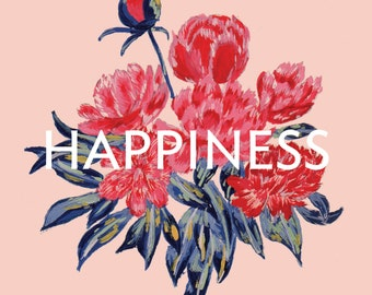 Peonies/Happiness