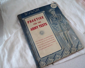 Vintage 1940s WWII Practice for the Army Tests Book 1942