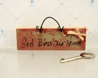 Miniature Dollhouse Sign God Bless Our Home w House Key