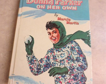 Donna Parker On Her Own, hardback, copyright 1957, Whitman