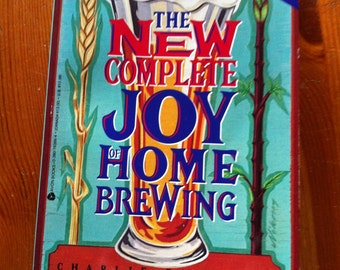 SALE 1991 The New Complete Joy of Home Brewing  How to make your own beer ale stout beers from around the world