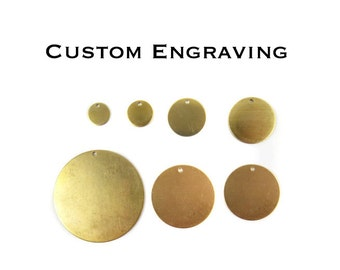 Custom Engraving Circle Charms - with hole
