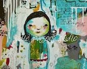 Girl Mixed Media art collage/ Art print quote/Nursery Print/girl painting/ flower print / art canvas/ home decor/hear my heart