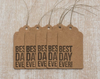 "5 handmade gift tag ""Best day ever"""