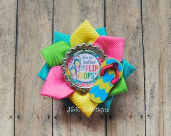 Life is better in Flip flops...summer time....hair bow.....rainbow color...ribbon flower hair clip