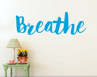 Motivational Decal Wall Words Sticker, Breathe Wall Decor, Breathe Sticker, Yoga Wall Decal, Inspirational Wall Decal (0172a37v-r5)